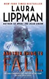 Another Thing to Fall, Laura Lippman, 0061128880