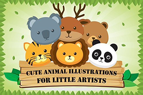 Cute Animal Illustrations for Little Artists (Drawing Books for Kids Book 1)