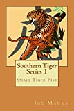 Southern Tiger - Series 1: Small Tiger Fist