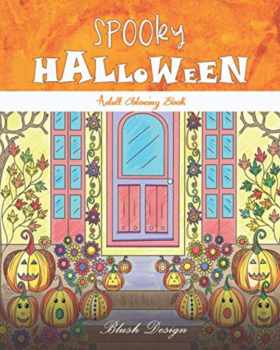 Spooky Halloween: Adult Coloring Book (Creative Fun Drawings for Grownups & Teens Relaxation) -