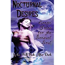 Nocturnal Desires: Erotic Tales for the Sensual Soul