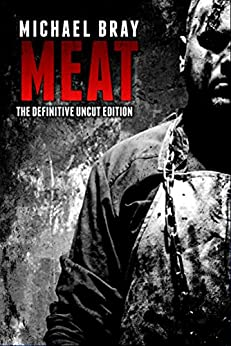 MEAT by [Bray, Michael]