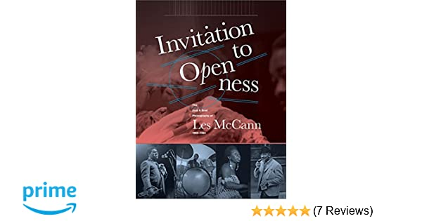 Invitation to openness the jazz soul photography of les mccann invitation to openness the jazz soul photography of les mccann 1960 1980 les mccann alan abrahams pat thomas 9781606997864 amazon books stopboris Gallery