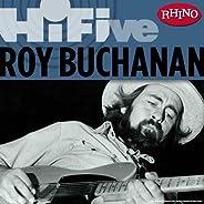 Rhino Hi-Five: Roy Buchanan