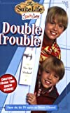 Suite Life of Zack & Cody, The: Double Trouble - Chapter Book #2