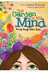 Garden in My Mind: Growing Through Positive Choices Paperback