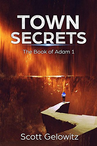 Amazon town secrets the book of adam 1 ebook scott town secrets the book of adam 1 by gelowitz scott fandeluxe Image collections