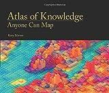 Atlas of Knowledge : Anyone Can Map, Börner, Katy, 0262028816