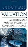img - for Valuation: Methods and Models in Applied Corporate Finance book / textbook / text book