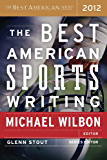 The Best American Sports Writing 2012