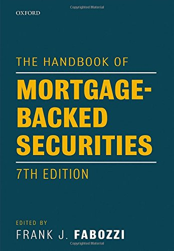 The Handbook of Mortgage-Backed Securities, 7th Edition by Fabozzi Frank J
