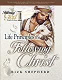 Download Life Principles for Following Christ (Following God Character Series) in PDF ePUB Free Online