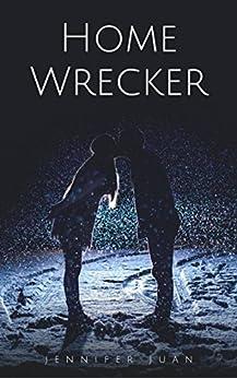 Home Wrecker (English Edition) por [Juan, Jennifer]