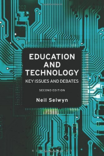 Education and Technology: Key Issues and Debates by Neil Selwyn (2016-12-15)