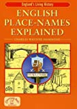 English Place-Names Explained (England's Living History)