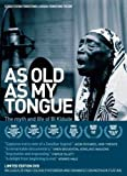 As Old As My Tongue: The Myth and Life of Bi Kidude by Bi Kidude