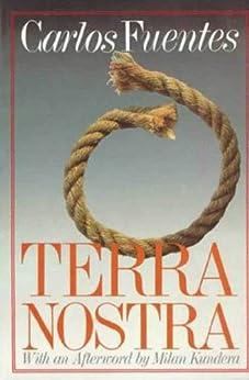 Terra Nostra by [Fuentes, Carlos]
