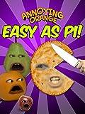 Annoying Orange - Easy as Pi