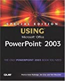 Special Edition Using Microsoft Office PowerPoint 2003, Jim Grey and Tom Mucciolo, 0789729571