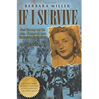 If I Survive: Nazi Germany and the Jews: 100-Year Old Lena Goldstein's Miracle Story (Faces of Eve)