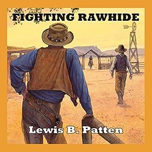 Fighting Rawhide Audiobook