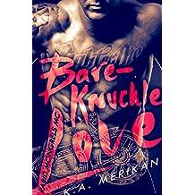 Bare-Knuckle Love (biker gay dark romance) (Rabid Mongrels MC Book 1) (English Edition)