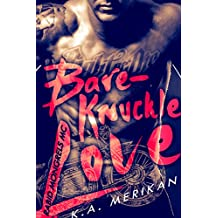 Bare-Knuckle Love (biker gay dark erotic romance) (Rabid Mongrels MC Book 1) (English Edition)