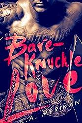 Bare-Knuckle Love (biker gay dark erotic romance) (Rabid Mongrels MC Book 1) (English Edition)