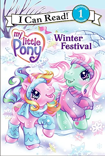 Download My Little Pony: Winter Festival (My Little Pony I Can Read) pdf