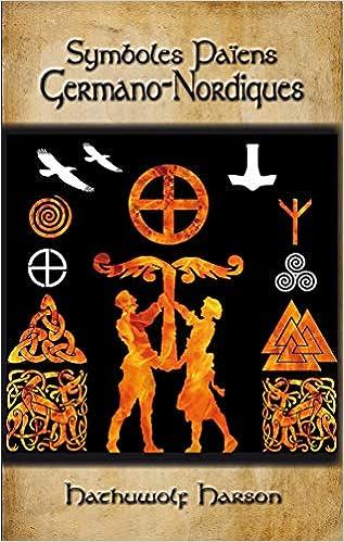 Symboles Païens Germano-Nordiques de Hathuwolf Harson