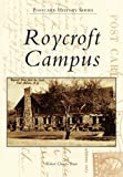 Roycroft Campus, Robert Charles Rust, 0738599069