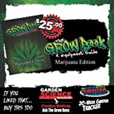 Cheap Marijuana Edition,The Grow Book and Equipment Guide