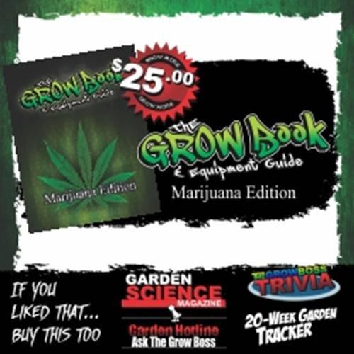 The Grow Boss Medical Marijuana and Cannabis Indoor Gardening Guide