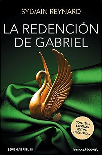 La redención de Gabriel (La Erótica): Amazon.es: Sylvain Reynard, Lara Agnelli: Libros