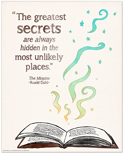 The Greatest Secrets Children's Literature Inspirational Quote Poster for Home, Classroom or Library Featuring a Beloved Roald Dahl Quote