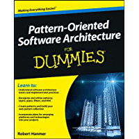 Pattern-Oriented Software Architecture For Dummies (English Edition)