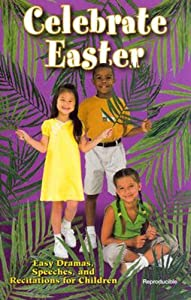 Celebrate Easter by Gail Kittleson (2003-01-01)