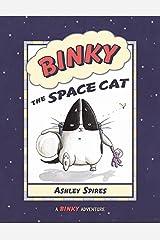 Binky the Space Cat (A Binky Adventure)