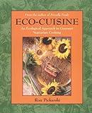Eco-Cuisine, Ron Pickarski, 0898156351