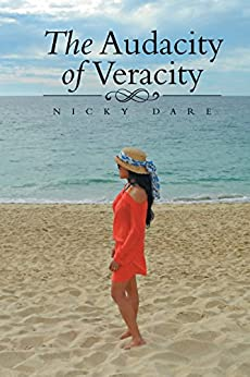 The Audacity of Veracity by [Dare, Nicky]
