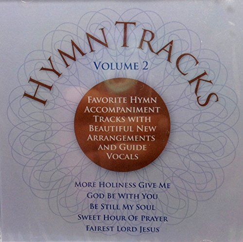 Hymns Tracks Vol. 2 - Favorite Hymn Accompaniments With Beautiful New Arrangements and Guide Vocals by Adelaide Group