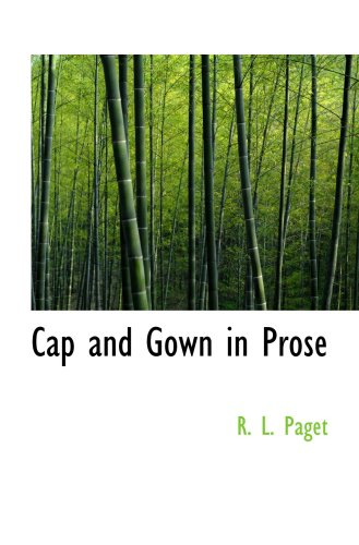 Download Cap and Gown in Prose pdf epub