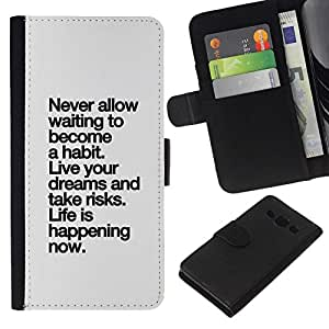 All Phone Most Case / Oferta Especial Cáscara Funda de cuero Monedero Cubierta de proteccion Caso / Wallet Case for Samsung Galaxy A3 // vida hábito sucediendo inspirador gris negro
