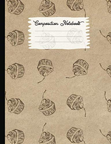 Composition Notebook: College Ruled Blank Lined Journals for School - Cupcake (Vintage Food Truck Series)]()