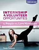 Internship & Volunteer Opportunities for People Who Love Movement (A Foot in the Door)