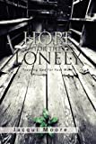 Hope for the Lonely, Jacqui Moore, 1462852289