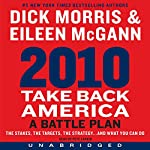 2010: Take Back America: A Battle Plan | Dick Morris,Eileen McGann