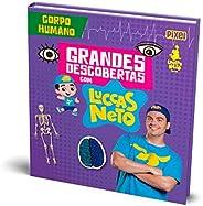 Grandes Descobertas com Luccas Neto - Corpo humano