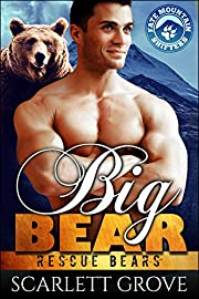 Big Bear (Bear Shifter Paranormal Romance) (Rescue Bears Book 3)