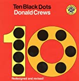 Ten Black Dots, Donald Crews and D. Crews, 0785772332